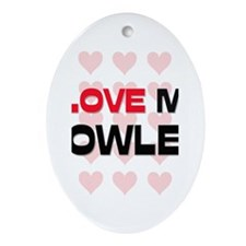 I Love My Fowler Oval Ornament