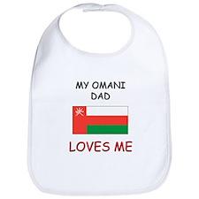 My OMANI DAD Loves Me Bib