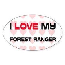 I Love My Forest Ranger Oval Decal