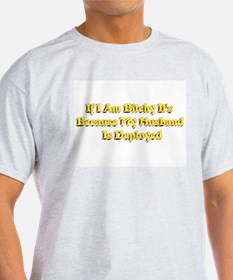 if i am bitchy it's because m T-Shirt