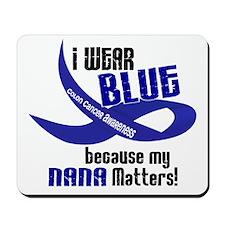 I Wear Blue For My Nana 33 CC Mousepad