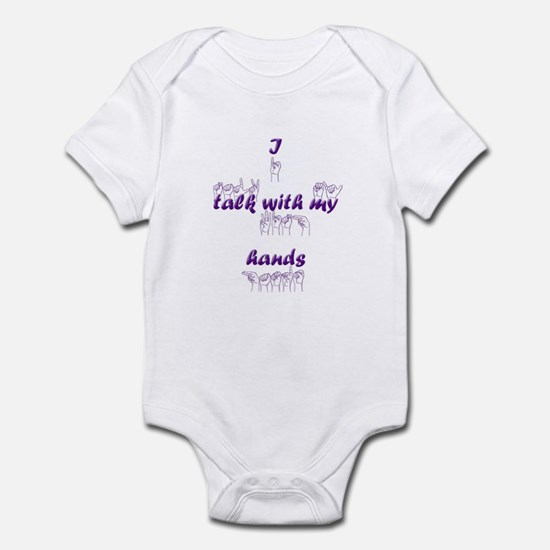I talk with my hands Infant Bodysuit