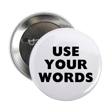 """Use Words 2.25"""" Button"""
