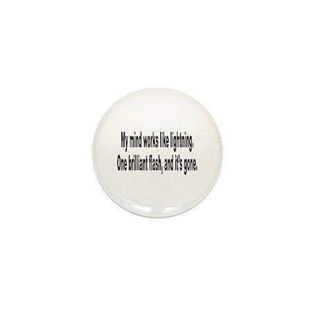 Mind Like Brilliant Lightning Humor Mini Button