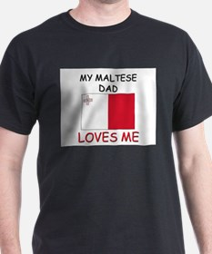 My MALTESE DAD Loves Me T-Shirt