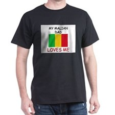 My MALIAN DAD Loves Me T-Shirt