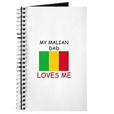 My MALIAN DAD Loves Me Journal