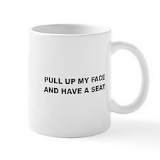 Pull up my Face Mug