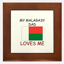 My MALAGASY DAD Loves Me Framed Tile