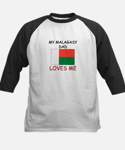 My MALAGASY DAD Loves Me Tee