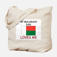 My MALAGASY DAD Loves Me Tote Bag