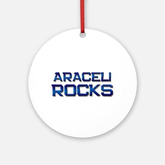 araceli rocks Ornament (Round)