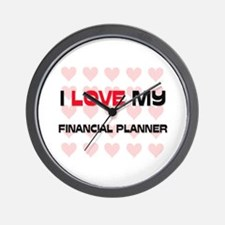 I Love My Financial Planner Wall Clock
