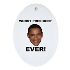 Obama Worst President Ever Oval Ornament