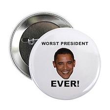 "Obama Worst President Ever 2.25"" Button"