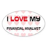 I Love My Financial Analyst Oval Sticker