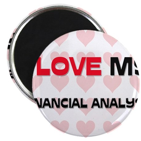 """I Love My Financial Analyst 2.25"""" Magnet (10 pack)"""
