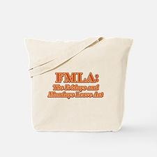 FMLA Fraud Tote Bag