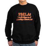 FMLA Fraud Sweatshirt (dark)