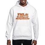 FMLA Fraud Hooded Sweatshirt