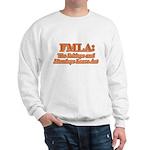 FMLA Fraud Sweatshirt