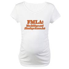 FMLA Fraud Shirt