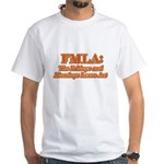 FMLA Fraud White T-Shirt