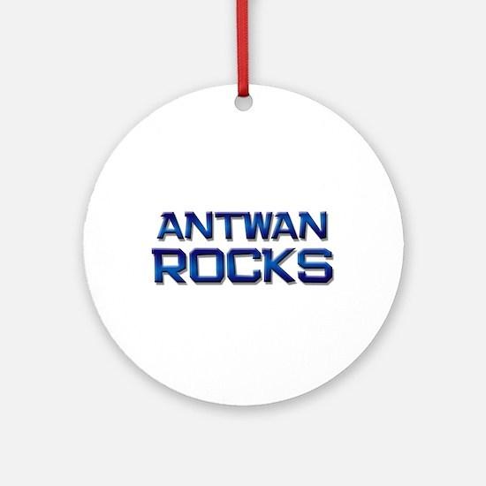 antwan rocks Ornament (Round)