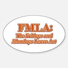 FMLA Fraud Oval Decal