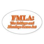 FMLA Fraud Oval Sticker