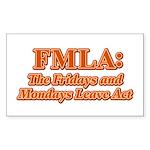 FMLA Fraud Rectangle Sticker