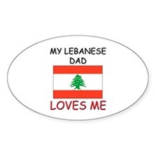 My LEBANESE DAD Loves Me Oval Decal