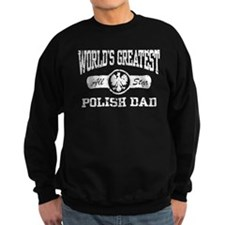 World's Greatest Polish Dad Sweatshirt