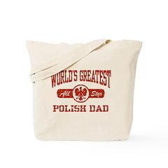 World's Greatest Polish Dad Tote Bag