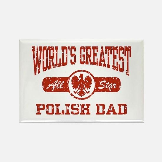 World's Greatest Polish Dad Rectangle Magnet