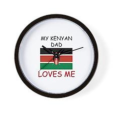 My KENYAN DAD Loves Me Wall Clock