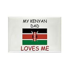 My KENYAN DAD Loves Me Rectangle Magnet