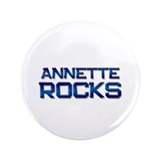"annette rocks 3.5"" Button"