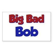 Big Bad Bob Rectangle Decal