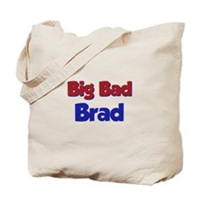 Big Bad Brad Tote Bag