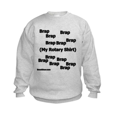 Brap Brap Brap - Kids Sweatshirt by BoostGear.com