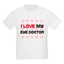 I Love My Eye Doctor T-Shirt