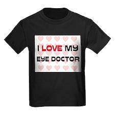 I Love My Eye Doctor T