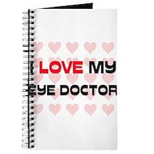 I Love My Eye Doctor Journal
