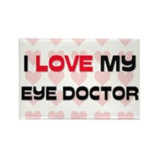 I Love My Eye Doctor Rectangle Magnet