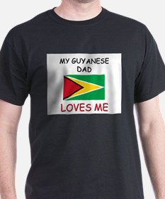 My GUYANESE DAD Loves Me T-Shirt