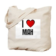 I LOVE MIAH Tote Bag
