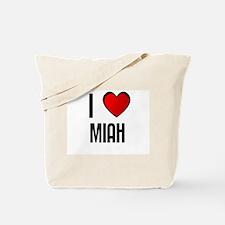 I LOVE MIAH Tote Bag