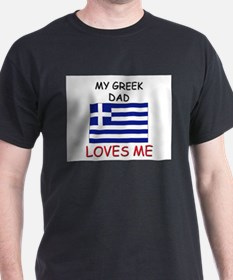 My GREEK DAD Loves Me T-Shirt