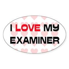 I Love My Examiner Oval Sticker